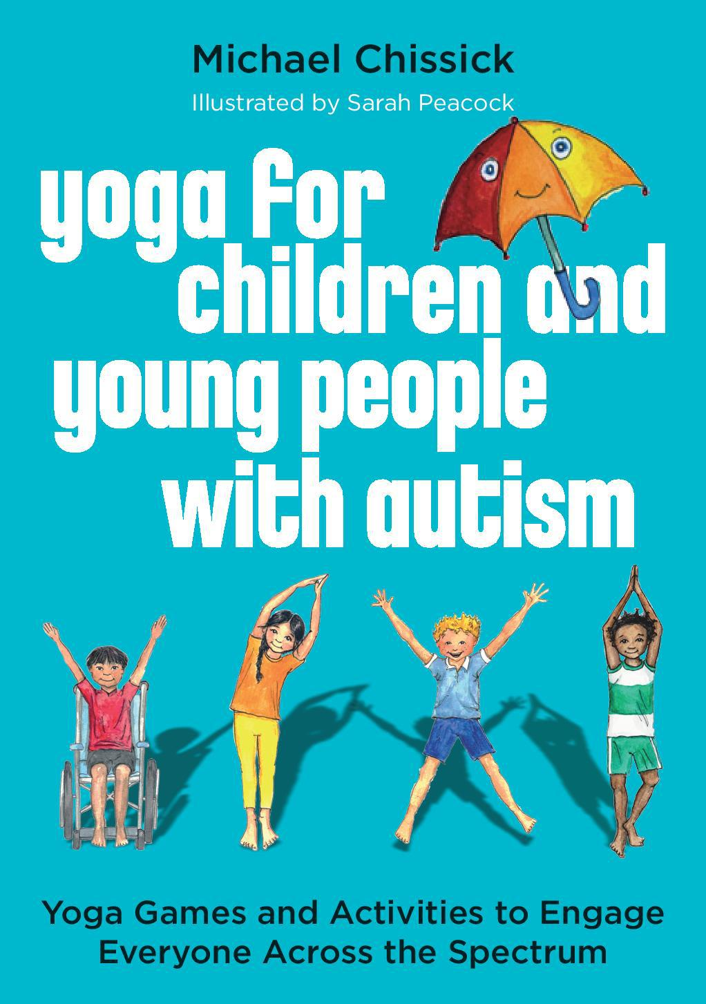 Yoga for Children & Young People with Autism: